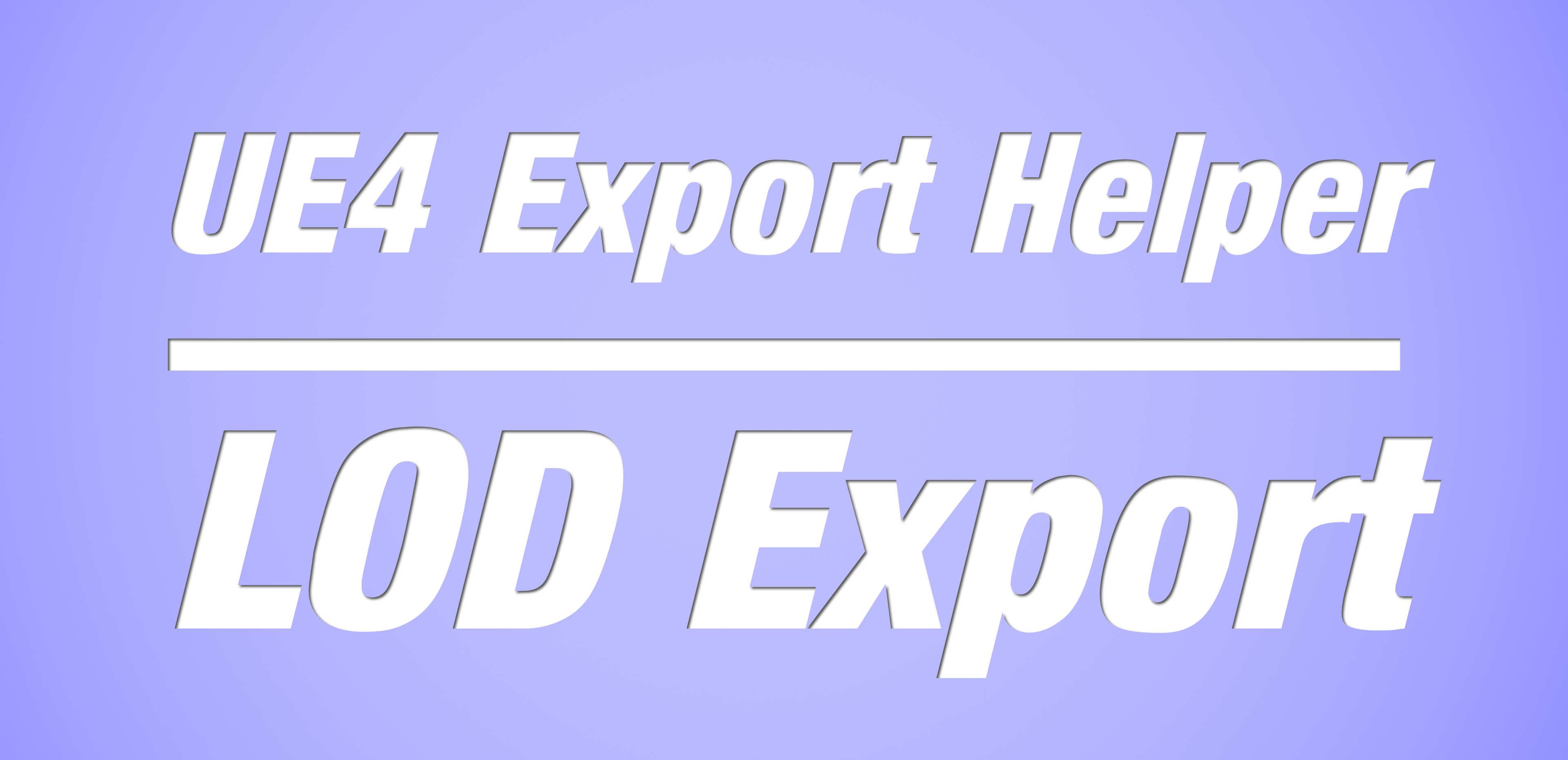 How to modify Blender's fbx exporter for UE4EH LOD Export